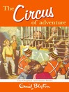 The Circus of Adventure (eBook): Adventure Series, Book 7